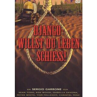 Django - Willst Du leben - schiess!