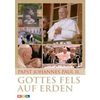 Papst Johannes Paul II - Gottes Fels auf Erden