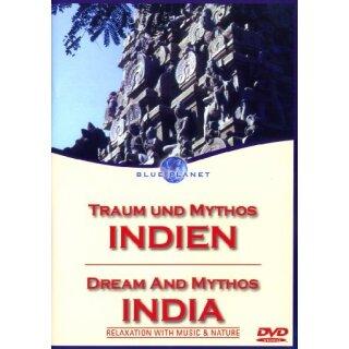 Indien - Traum und Mythos