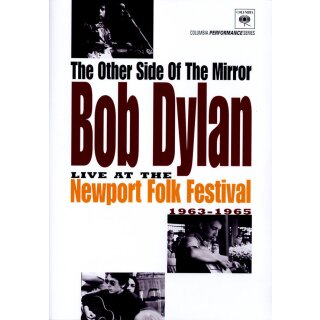Bob Dylan - The Other Side of the Mirror/Live at the Newport Folk Festival 1963-1965