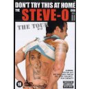 Steve-O - Dont Try This At Home 2