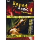 Raped by an Angel 4 - The Rapers Union