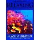 Relaxing - Im Garten der Meere